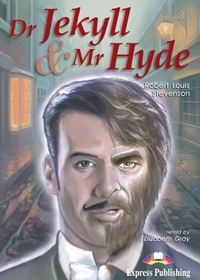 Dr Jekyll & Mr Hyde. Reader