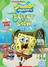 SpongeBob Squarepants: Talent Show. Reader + Audio CD