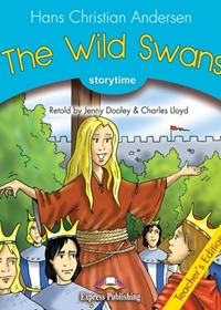 The Wild Swans. Teacher's Edition