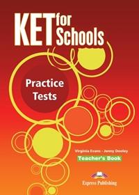 KET for Schools Practice Tests. Teacher's Book (overprinted)