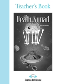 Death Squad. Teacher's Book