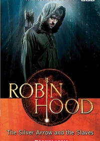 Robin Hood: The Silver Arrow and the Slaves. Reader + Audio CD