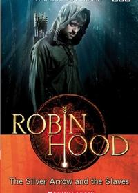 Robin Hood: The Silver Arrow and the Slaves. Reader + Audio CD