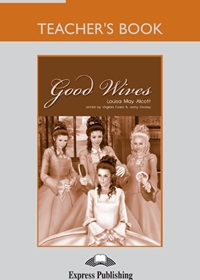 Good Wives. Teacher's Book