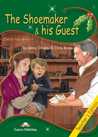 The Shoemaker & his Guest. Teacher's Edition