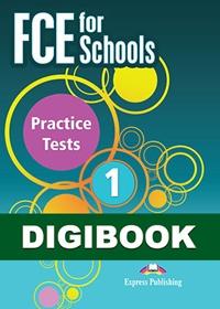 FCE for Schools 1 Practice Tests. Książka ucznia cyfrowa DigiBook (kod)