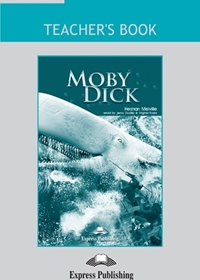 Moby Dick. Teacher's Book