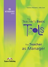 The Teacher's Basic Tools: The Teacher as Manager