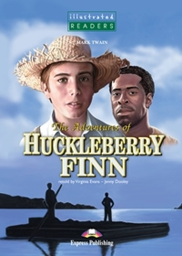 The Adventures of Huckleberry Finn. Reader