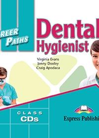 Dental Hygienist. Class Audio CDs