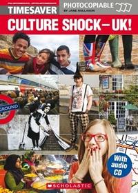 English Timesavers: Culture Shock - UK! (książka + Audio CD)