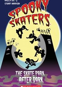 Spooky Skaters: The Skate Park After Dark. Reader + Audio CD