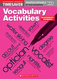 English Timesavers: Vocabulary Activities: Pre-intermediate - Intermediate