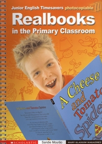 Junior English Timesavers: Realbooks in the Primary Classroom