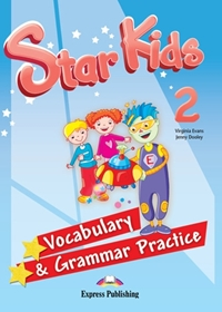 Star Kids 2. Vocabulary & Grammar Practice